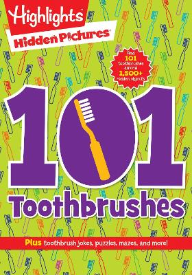 101 Toothbrushes by Highlights