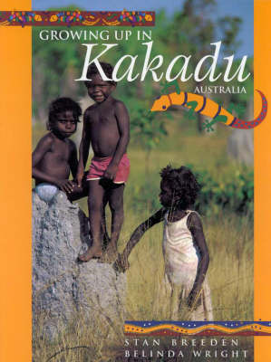 Growing up in Kakadu, Australia by Belinda Wright