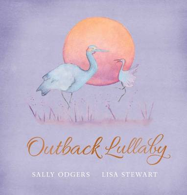 Outback Lullaby by Sally Odgers