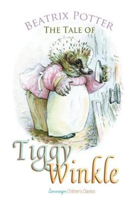 The The Tale of Mrs. Tiggy-Winkle by Beatrix Potter