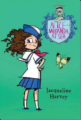 Alice-Miranda at Sea 4 by Jacqueline Harvey