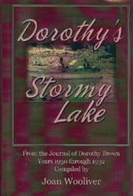 Dorothy's Stormy Lake by Joan Wooliver