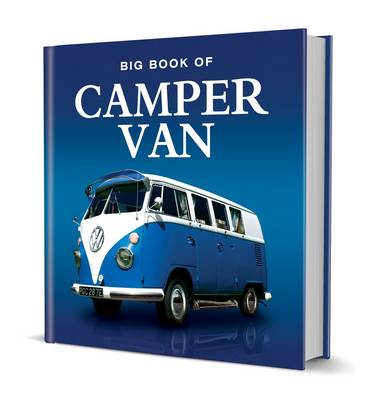 Big Book of Campervan by Lumley Steve