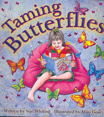Taming Butterflies by Sue Whiting