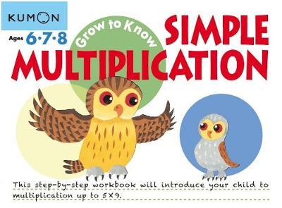 Simple Multiplication by Kumon Publishing