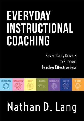 Everyday Instructional Coaching by Nathan D Lang