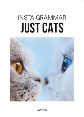 Insta Grammar Just Cats by Irene Schampaert