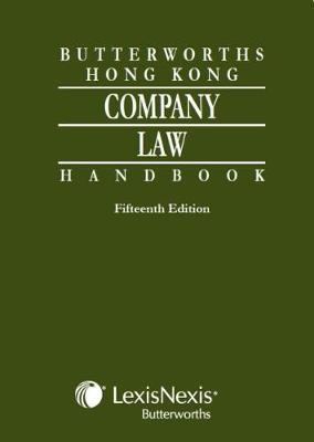 Butterworths Hong Kong Company Law Handbook - 15th Edition book