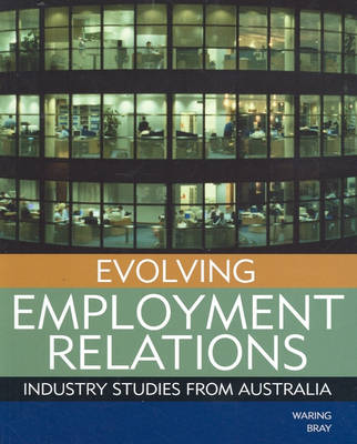 Evolving Employment Relations by Peter Waring