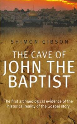 The Cave Of John The Baptist by Shimon Gibson
