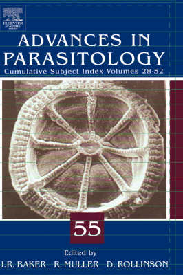 Advances in Parasitology by John R. Baker