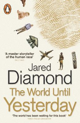 World Until Yesterday by Jared Diamond