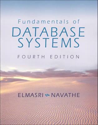 Fundamentals of Database Systems: International Edition by Elmasri