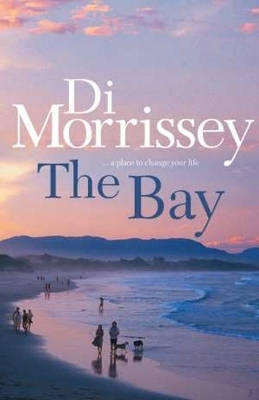 The Bay by Di Morrissey