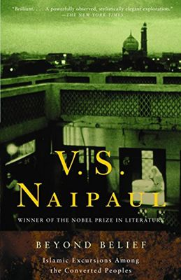 Beyond Belief by V. S Naipaul