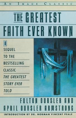 Greatest Faith Ever Known book
