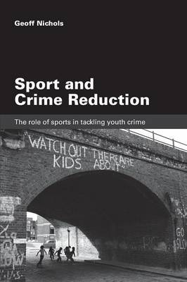 Sport and Crime Reduction book