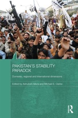 Pakistan's Stability Paradox by Ashutosh Misra