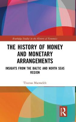 History of Money and Monetary Arrangements book