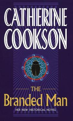 The Branded Man by Catherine Cookson Charitable Trust
