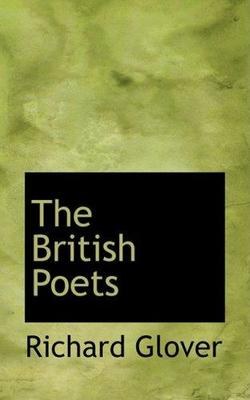 The British Poets by Senior Lecturer Richard Glover