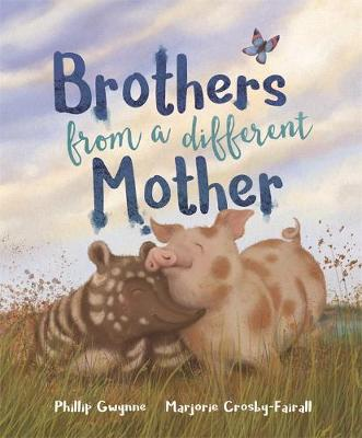 Brothers from a Different Mother by Phillip Gwynne