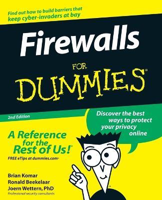 Firewalls For Dummies by Brian Komar
