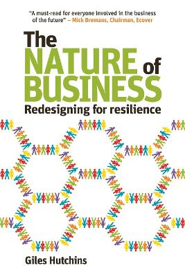 The Nature of Business by Giles Hutchins