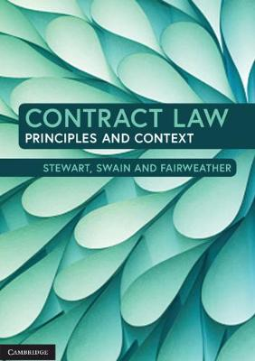 Contract Law: Principles and Context by Andrew Stewart