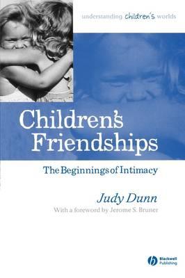 Children's Friendships by Judy Dunn