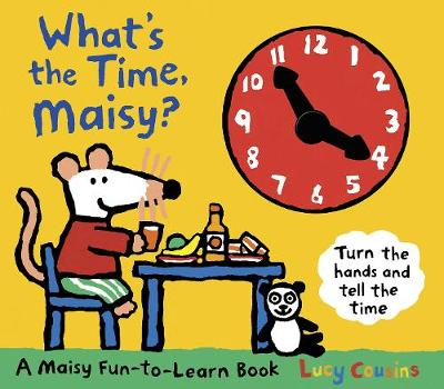 What's the Time, Maisy? book