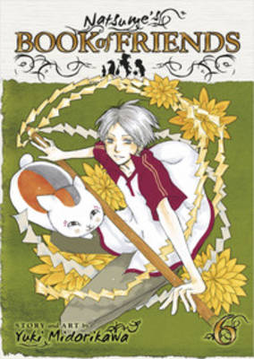 Natsume's Book of Friends, Vol. 6 by Yuki Midorikawa