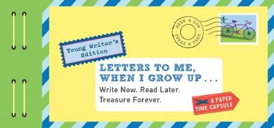 Letters to Me, When I Grow Up by Lea Redmond