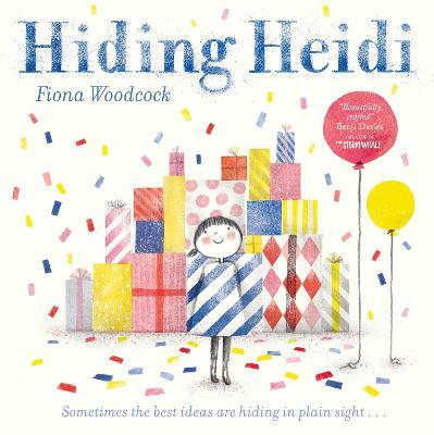 Hiding Heidi by Fiona Woodcock