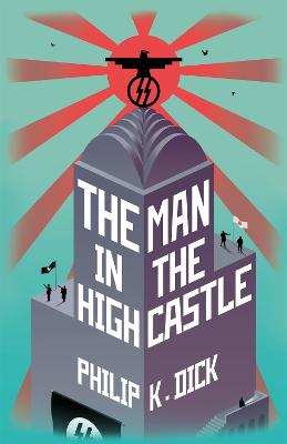 Man In The High Castle by Philip K. Dick