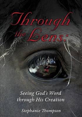 Through the Lens by Stephanie Thompson