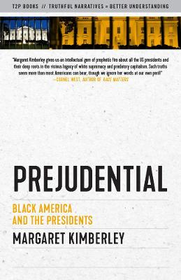 Prejudential: Black America and the Presidents book