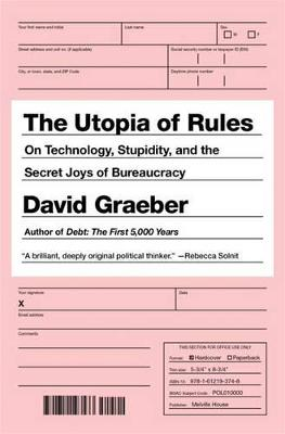 Utopia Of Rules by David Graeber