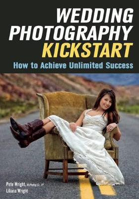 Wedding Photography Kickstart by Liliana Wright
