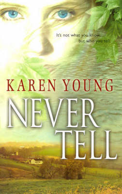 Never Tell by Karen Young