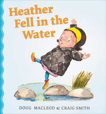 Heather Fell in the Water book