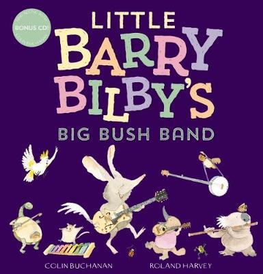 Little Barry Bilby's Big Bush Band + CD book