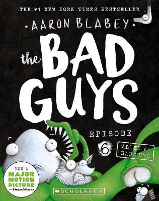Bad Guys Episode 6: Alien vs Bad Guys book