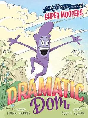 Super Moopers: Dramatic Dom book