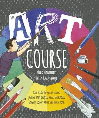 The Art Course by Mick Manning