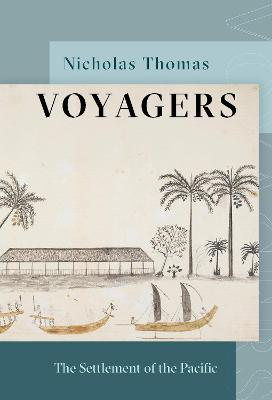Voyagers: The Settlement of the Pacific book