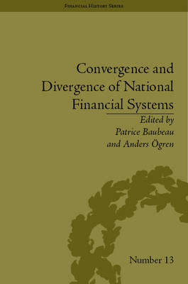 Convergence and Divergence of National Financial Systems by Patrice Baubeau