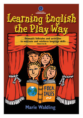Learning English the Play Way by Marie Walding