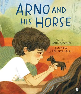 Arno and His Horse by Jane Godwin