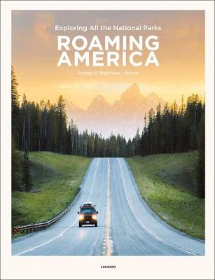 Roaming America: Exploring All the National Parks book